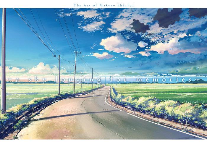 A Sky Longing for Memories: Art of Makoto Shinkai