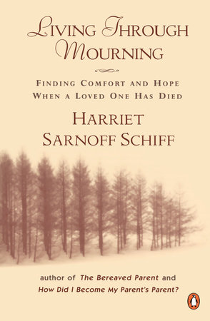 Living through Mourning by Harriet Sarnoff Schiff