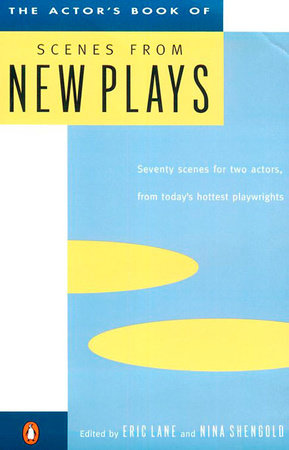 The Actor's Book of Scenes from New Plays by