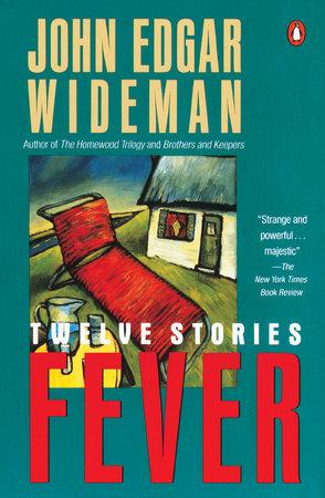 Fever by John Edgar Wideman