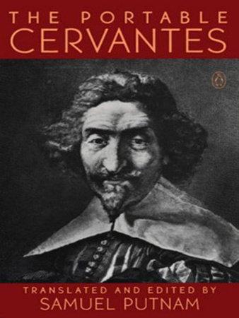 The Portable Cervantes by Miguel De Cervantes Saavedra