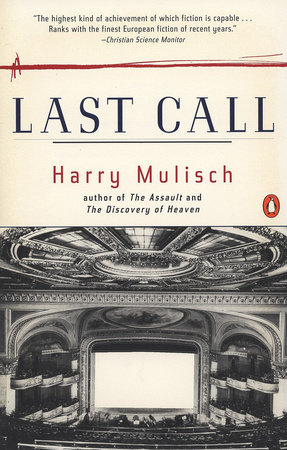 Last Call By Harry Mulisch Penguinrandomhousecom Books