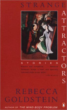 Strange Attractors by Rebecca Goldstein