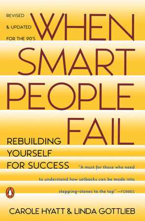 When Smart People Fail by Carole Hyatt and Linda Gottlieb