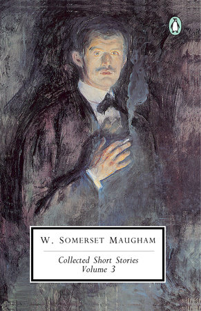 Collected Short Stories: Volume 3 by W. Somerset Maugham