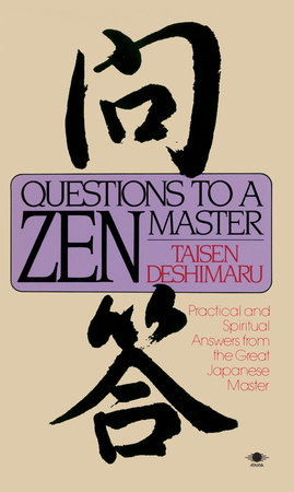 Questions to a Zen Master by Taisen Deshimaru