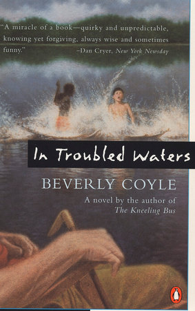 In Troubled Waters by Beverly Coyle