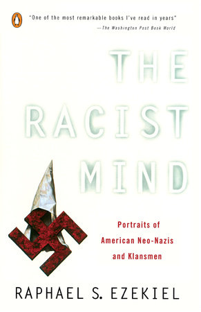 The Racist Mind by Raphael S. Ezekiel