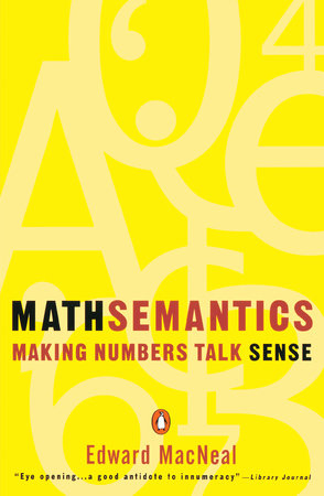 Mathsemantics by Edward MacNeal