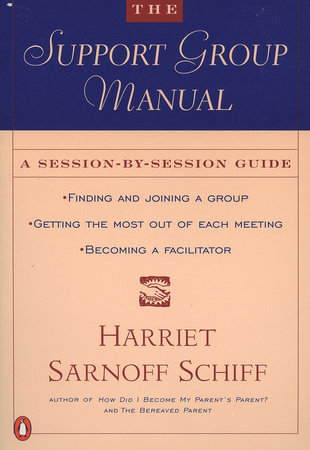 The Support Group Manual by Harriet Sarnoff Schiff
