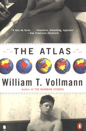 The Atlas by William T. Vollmann