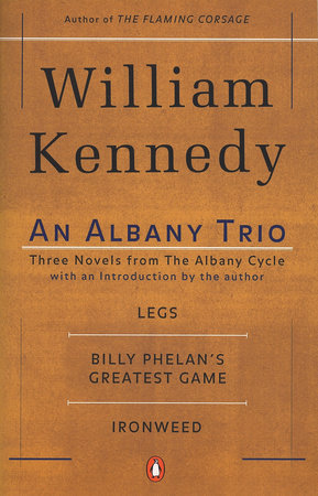 An Albany Trio by William Kennedy
