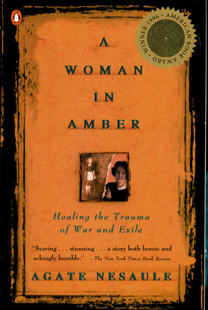 A Woman in Amber by Agate Nesaule