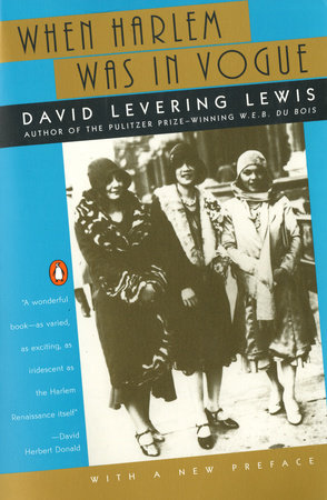When Harlem Was in Vogue by David Levering Lewis