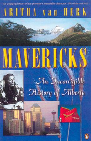Mavericks by Aritha Van Herk