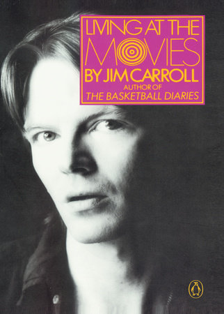 Living at the Movies by Jim Carroll