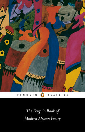The Penguin Book of Modern African Poetry by