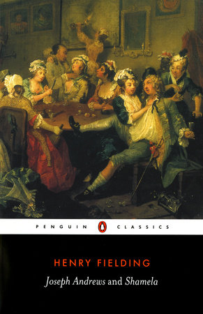 Joseph Andrews/Shamela by Henry Fielding