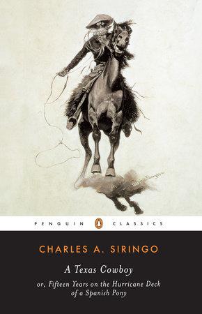 A Texas Cowboy by Charles A. Siringo