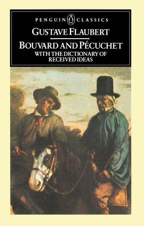 Bouvard and Pecuchet by Gustave Flaubert