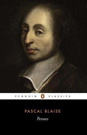Pensées by Blaise Pascal