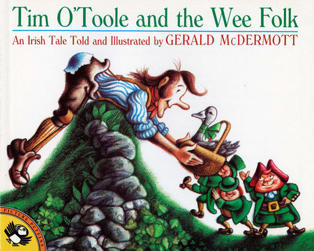 Tim O'Toole and the Wee Folk by Gerald McDermott