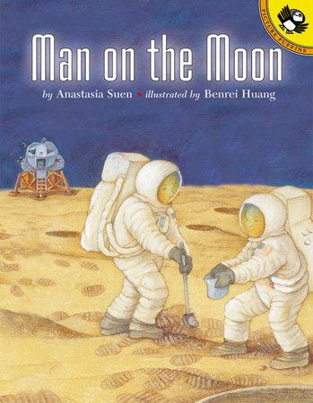 Man on the Moon by Anastasia Suen