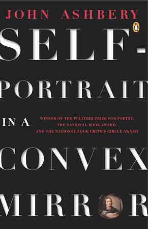 Self-Portrait in a Convex Mirror by John Ashbery