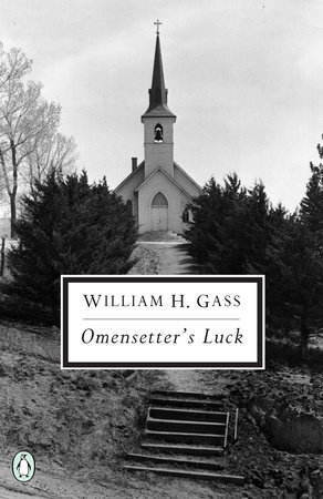 Omensetter's Luck by William H. Gass
