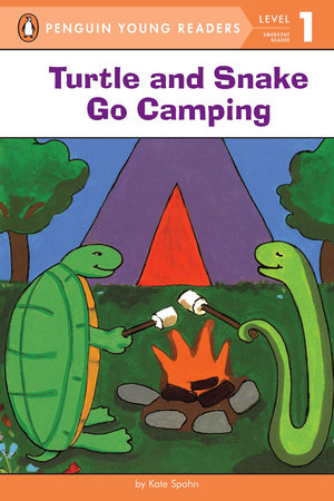 Turtle and Snake Go Camping by Kate Spohn; Illustrated by Kate Spohn