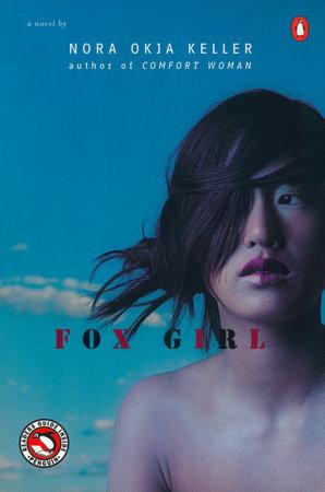 Fox Girl by Nora Okja Keller