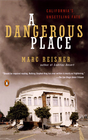 A Dangerous Place by Marc Reisner
