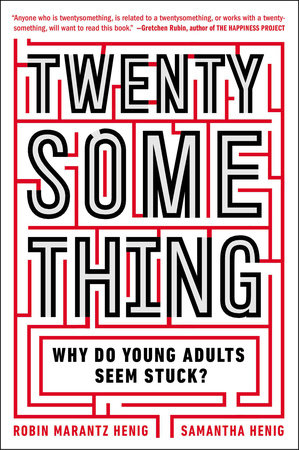 Twentysomething by Samantha Henig and Robin Marantz Henig