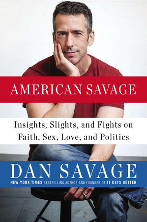 American Savage by Dan Savage
