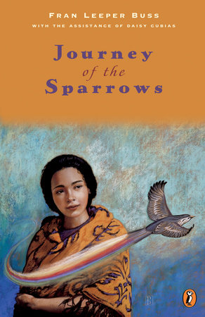 Journey of the Sparrows by Fran Leeper Buss and Daisy Cubias