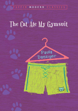 The Cat Ate My Gymsuit (Puffin Modern Classics) by Paula Danziger
