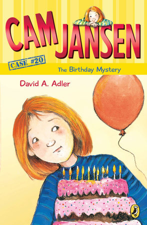 Cam Jansen: the Birthday Mystery #20 by David A. Adler