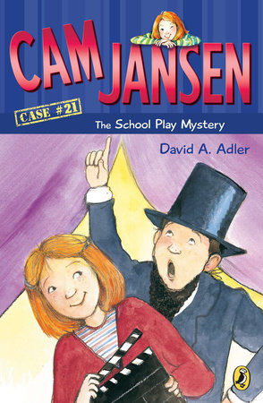 Cam Jansen: the School Play Mystery #21 by David A. Adler