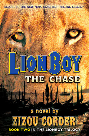 Lionboy: the Chase by Zizou Corder