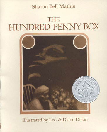 The Hundred Penny Box by Sharon Bell Mathis