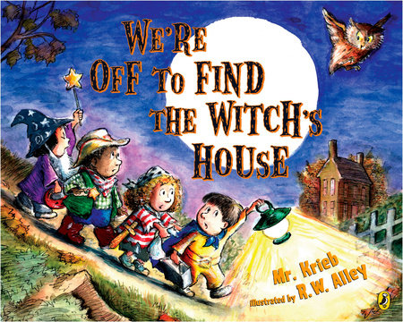We're Off to Find the Witch's House by Mr. Kreib