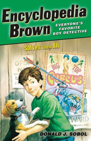 Encyclopedia Brown Solves Them All by Donald J. Sobol