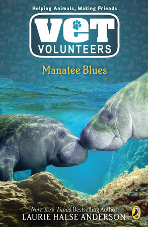 Manatee Blues #4 by Laurie Halse Anderson