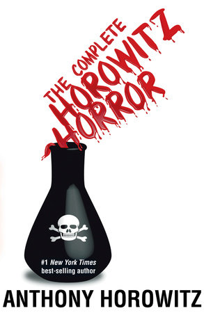 The Complete Horowitz Horror by Anthony Horowitz