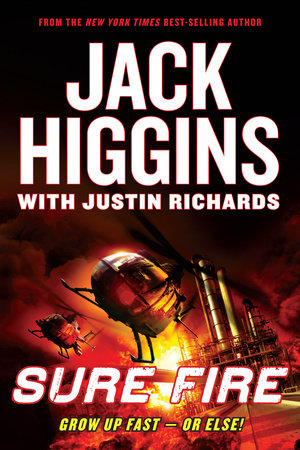 Sure Fire by Jack Higgins and Justin Richards