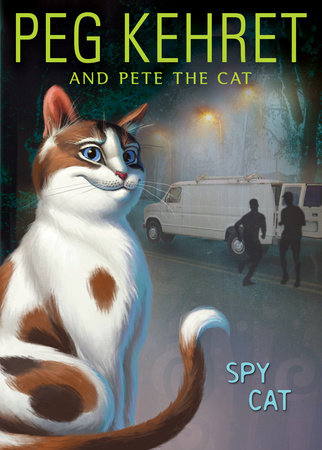Spy Cat by Peg Kehret and Pete the Cat