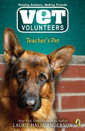 Teacher's Pet #7 by Laurie Halse Anderson