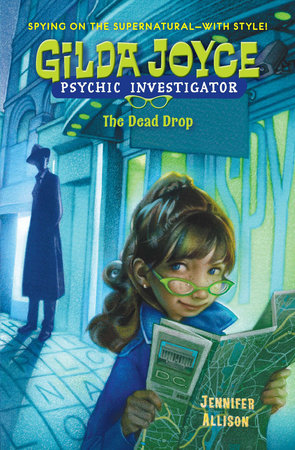 Gilda Joyce: the Dead Drop by Jennifer Allison