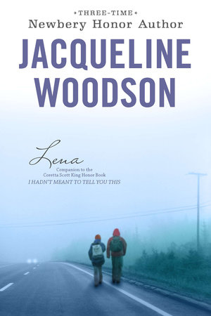 Lena by Jacqueline Woodson