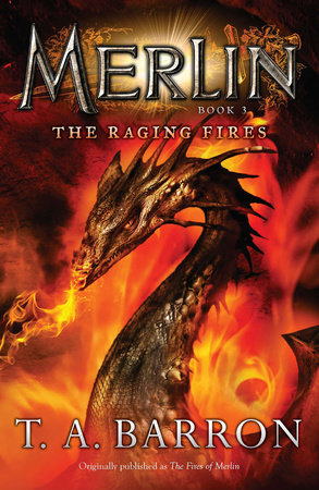 The Raging Fires by T. A. Barron